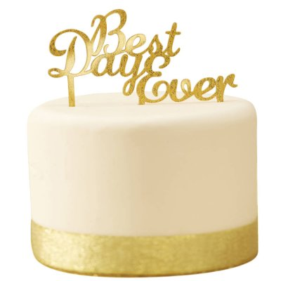 Cake topper - Best day ever guld