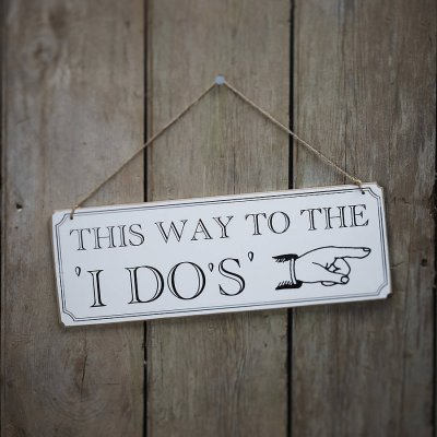 Skylt - This way to the I do´s